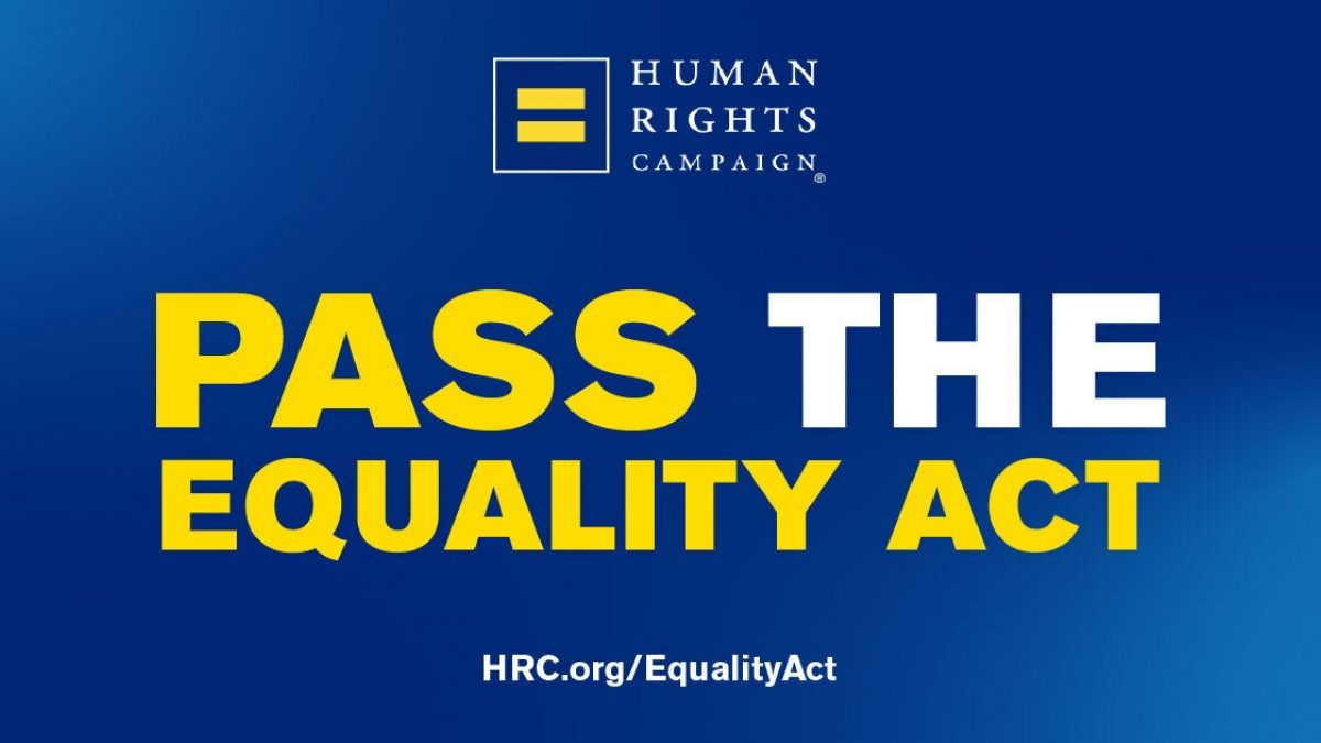 LGBTQ Equality is a Unifying Issue for Our Nation, Equality Act  Reintroduced in Congress - HRC