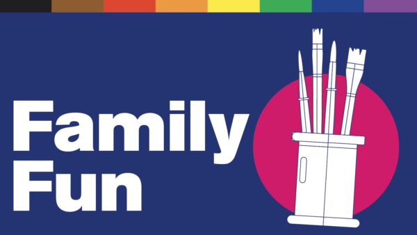 "Illustration of paint brushes in a can. Text reads ""Family Fun"""